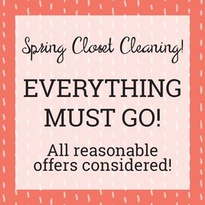 SPRING CLOSET CLEANING! ALL OFFERS CONSIDERED!